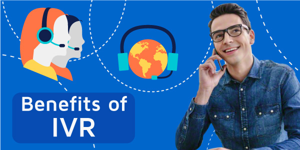Benefits-of-IVR-600x300