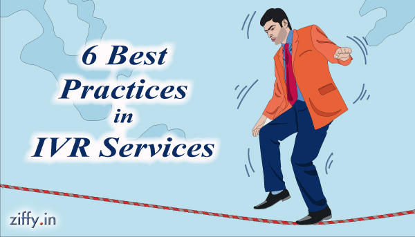 6-Best-Practices-of-IVR-Ziffy-Blog