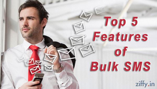 Top-5-Feature-Bulk-SMS_Ziffy_Blog