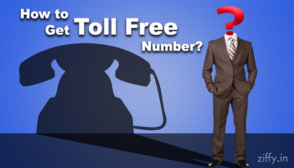 How-to-Get-Toll-Free-Number-02-Ziffy-Blog