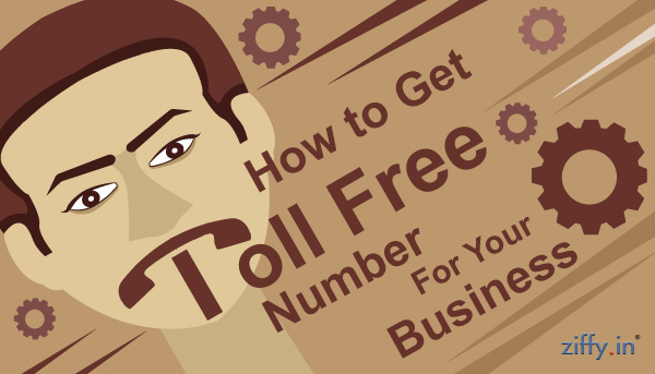 How-to-get-toll-free-numbers-for-your-business-Ziffy