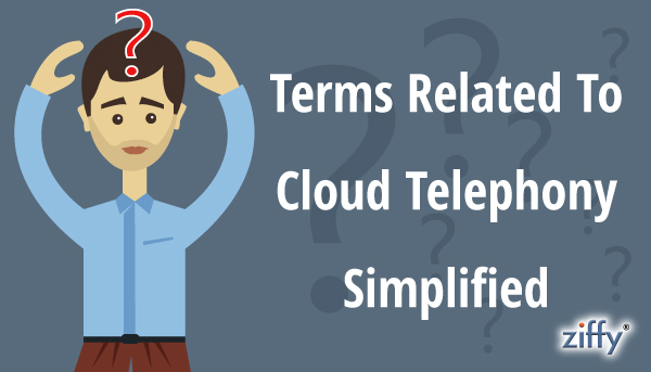 Terms-About-Cloud-Telephony-Simplified(1)