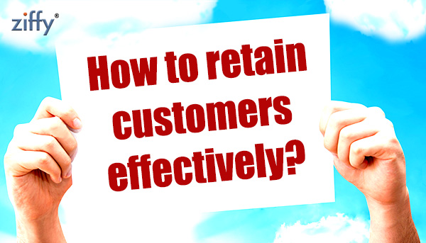 How-to-retain-customers-effectively