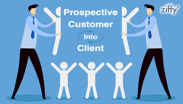How to convert your Prospective Customers Into Client